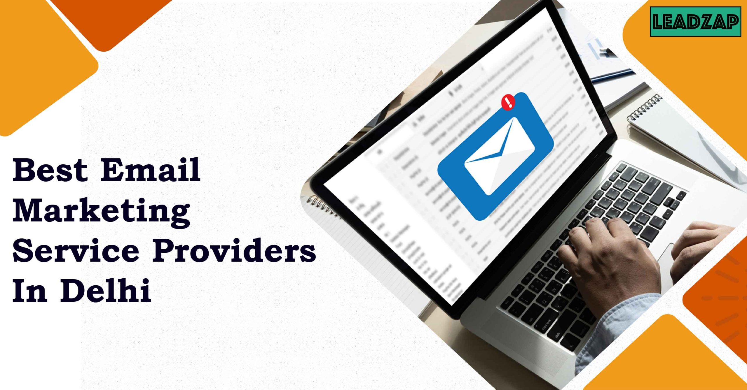 Best Email Marketing Service Providers In Delhi