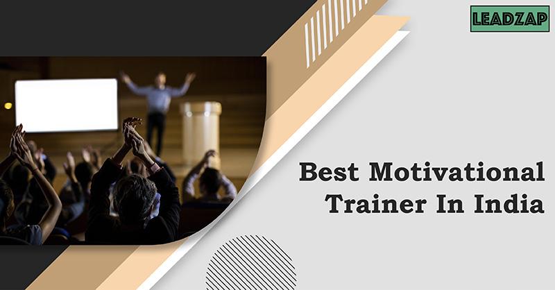 Best Motivational Trainer In India