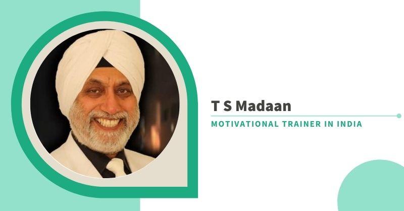 T S Madaan