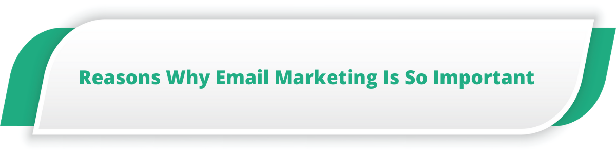 Reasons Why Email Marketing Is So Important