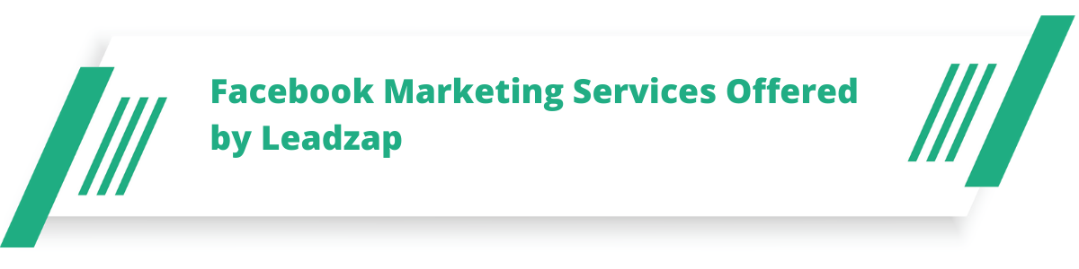 Facebook Marketing Services Offered by Leadzap