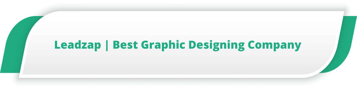 Leadzap | Best Graphic Designing Company