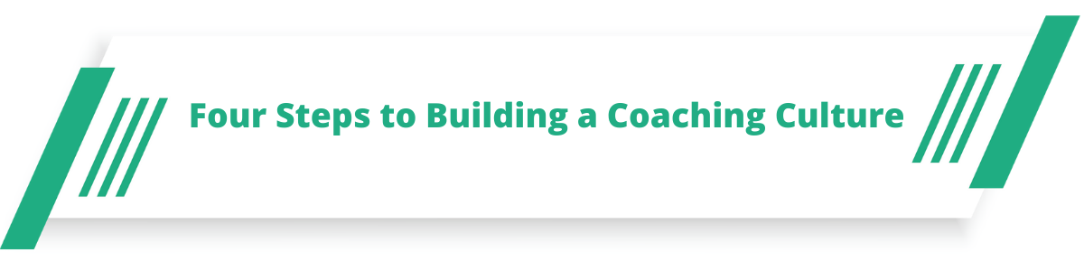 Four Step to Build a Leadership Coaching Culture in India