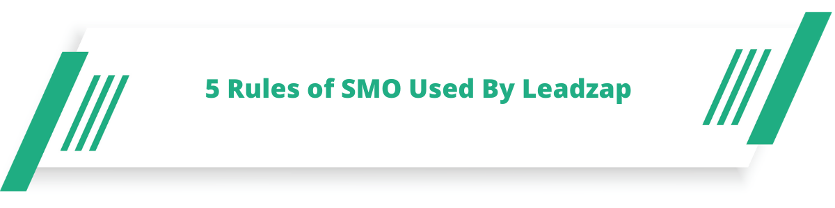 5 Rules of SMO Used By Leadzap