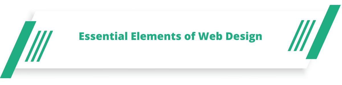 Essential Elements of Web Design