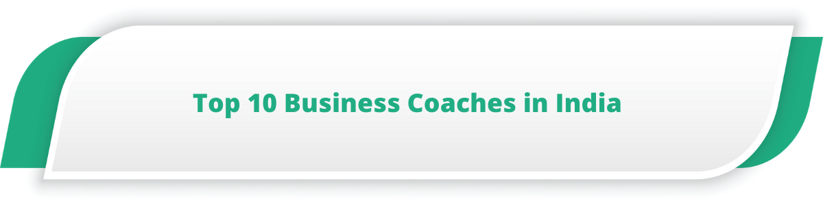 Top 10 Business Coaches in India